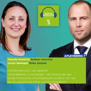 De hoofdgasten van de podcast zijn Tweede Kamerlid Rudmer Heerema & Lector bewegen Mirka Janssen